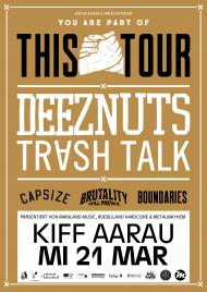 Deez Nuts, Trash Talk