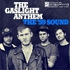 Gaslight Anthem, The