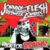 Johnny Flesh and The Redneck Zombies